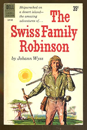 The Swiss Family Robinson: Wyss, Johann