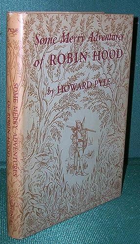 Some Merry Adventures of Robin Hood: Pyle, Howard