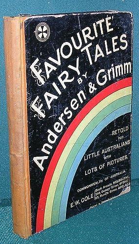 Favourite Fairy Tales by Andersen & Grimm: Andersen, Hans Christian