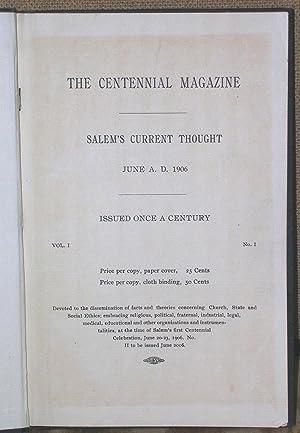 The Centennial Magazine 1906-2006: Salem's Current Thought, June A. D. 1906: Whipple, Prof. ...