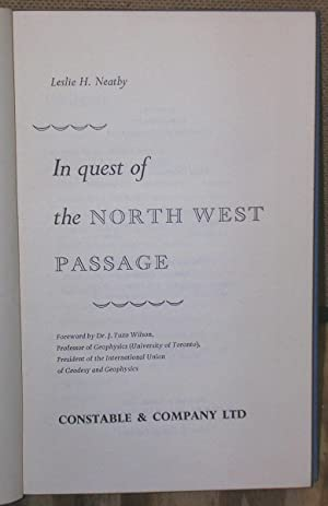 In Quest of the North West Passage: Neatby, Leslie H.