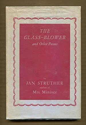 The Glass-Blower and Other Poems: Struther, Jan