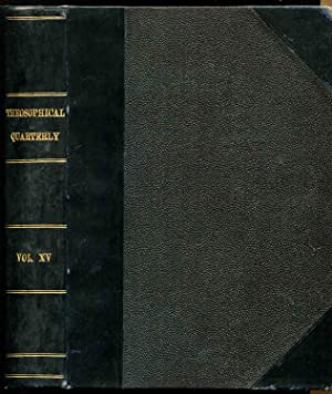 Theosophical Quarterly, Volume 15: July, October, 1917-January, April, 1918 (4 issues)