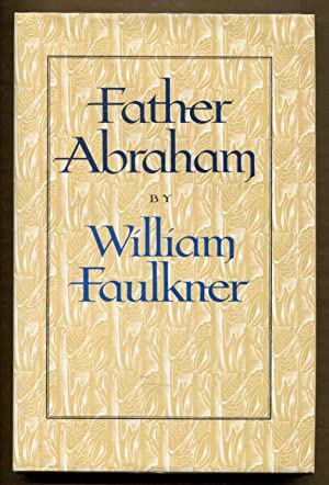 Father Abraham: Faulkner, William