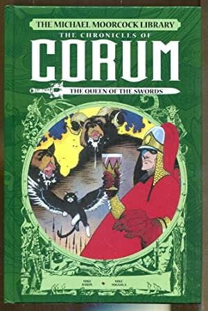 The Michael Moorcock Library: The Chronicles of Corum Vol. 2-The Queen of the Swords