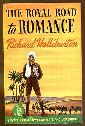 The Royal Road To Romance: Halliburton, Richard
