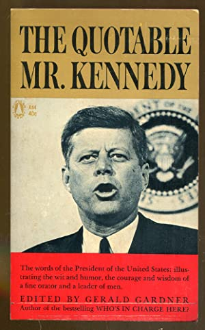 The Quotable Mr. Kennedy