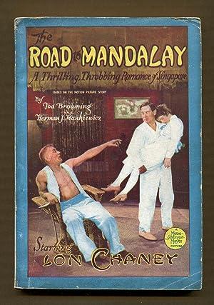 The Road to Mandalay: Browning, Tod & Mankiewicz, Herman J.