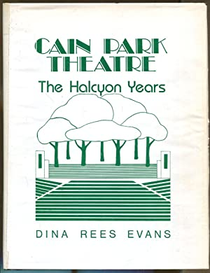 Cain Park Theatre: The Halcyon Years: Evans, Dina Rees