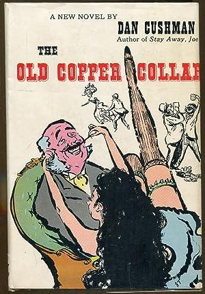 The Old Copper Collar: Cushman, Dan