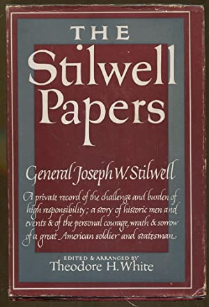 The Stilwell Papers: Stilwell, General Joseph W.