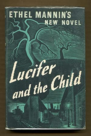 Lucifer and the Child: Mannin, Ethel