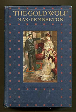 The Gold Wolf: Pemberton, Max