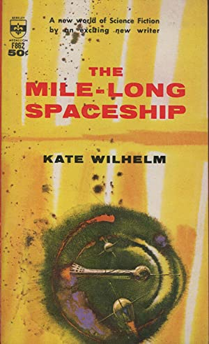 The Mile-Long Spaceship: Wilhelm, Kate