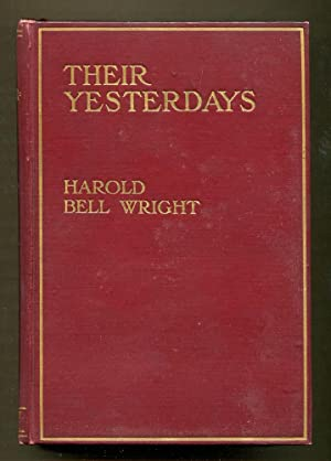 Their Yesterdays: Wright, Harold Bell