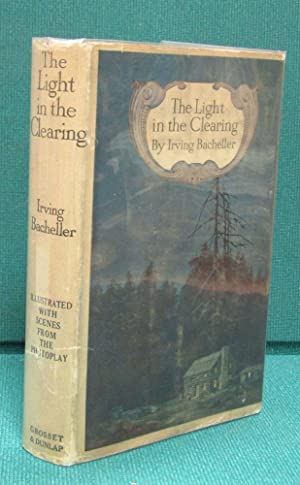 The Light in the Clearing: Bacheller, Irving