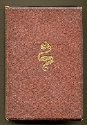 Laus Veneris and Other Poems and Ballads: Swinburne, Algernon C.