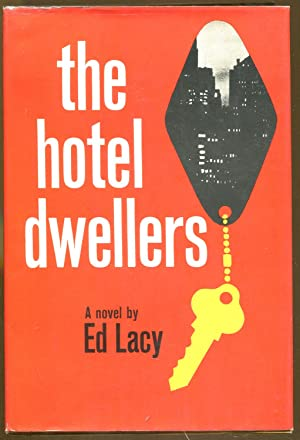 The Hotel Dwellers: Lacy, Ed