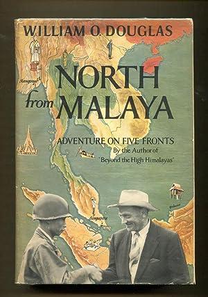 North from Malaya: Douglas, William O.