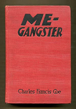 Me-Gangster: Coe, Charles Francis