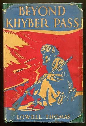 Beyond Khyber Pass: Thomas, Lowell