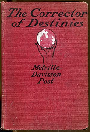 The Corrector of Destines: Post, Melville Davisson