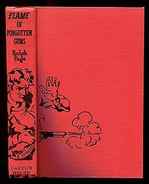 Flame of Forgotten Guns: Page, Ralph