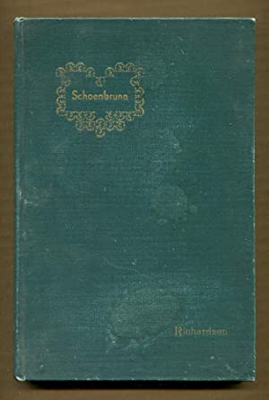 Schoenbrunn an Epic of the Romance and Tragedy of the First Village in Ohio: Richardson, Julius ...