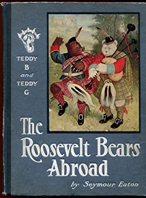 The Roosevelt Bears Abroad: Eaton, Seymour