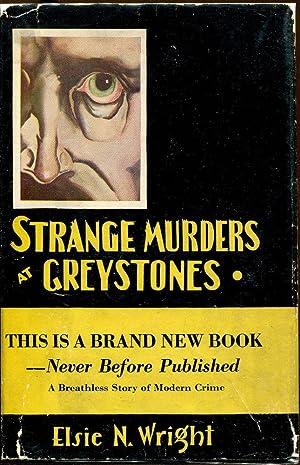 Strange Murders At Greystones: Wright, Elsie N.