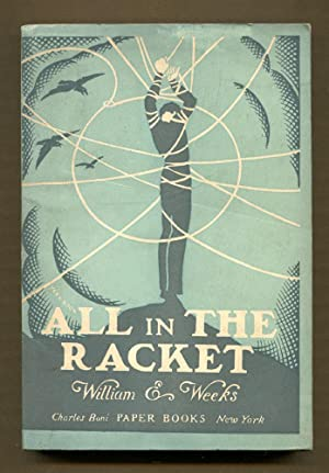 All in the Racket: Weeks, William E.