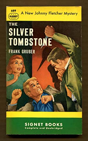 The Silver Tombstone: Gruber, Frank