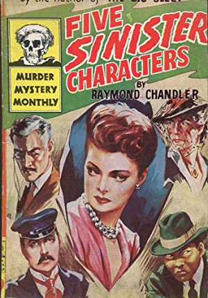 Five Sinister Characters: Chandler, Raymond
