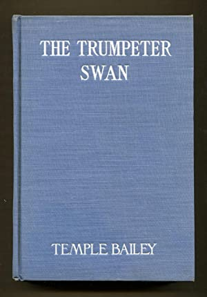 The Trumpeter Swan: Bailey, Temple