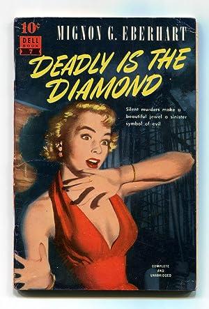 Deadly is the Diamond: Eberhart, Mignon G.