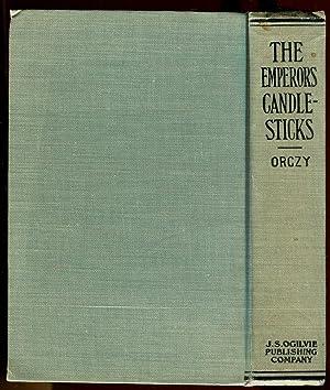 The Emperor's Candlesticks: Orczy, Baroness