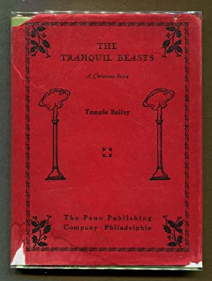 The Tranquil Beasts, a Christmas Story: Bailey, Temple