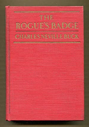 The Rogue's Badge: Buck, Charles Neville