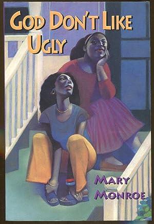 God Don't Like Ugly: Monroe, Mary