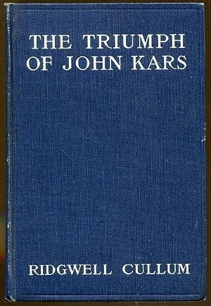 The Triumph of John Kars: Cullum, Ridgwell