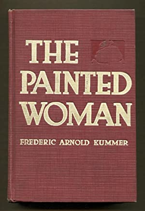 The Painted Woman: Kummer, Frederic Arnold