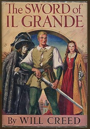 The Sword of Il Grande: Creed, Will