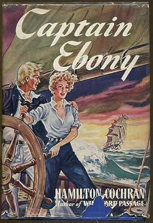 Captain Ebony: Cochran, Hamilton