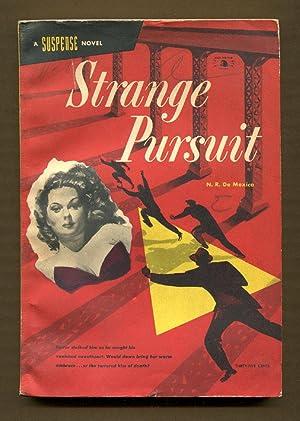 Strange Pursuit: De Mexico, N. R.