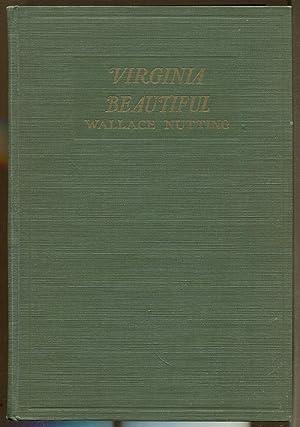 Virginia Beautiful: Nutting, Wallace