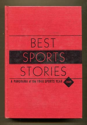 Best Sports Stories 1949: Marsh, Irving T. & Ehre, Edward. Editors