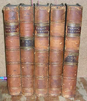 The New Newgate Calendar (5 volume Set, complete): Knapp, Andrew & Baldwin, William