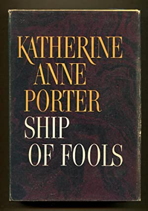 Ship of Fools: Porter, Katherine Anne