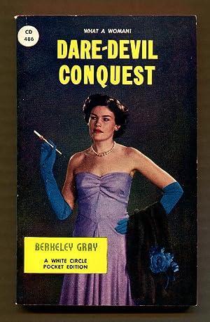 Dare-Devil Conquest: Gray, Berkeley