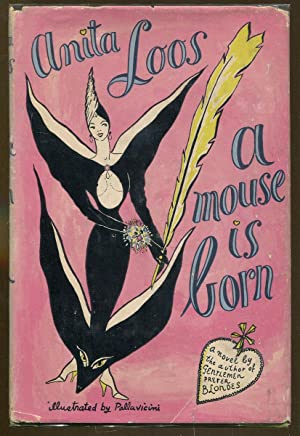 A Mouse is Born: Loos, Anita